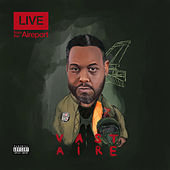 Live from the Aireport by Vast Aire