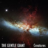 Creatures by Gentle Giant