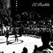 El Pueblo by Oleada