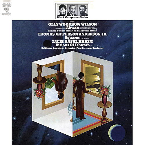 Black Composer Series, Vol. 8: Olly Woodrow Wilson, Thomas Jefferson Anderson, Jr. & Talib Rasul Hakim (Remastered) von Paul Freeman