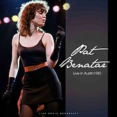 Live in Austin 1981 (Live) by Pat Benatar
