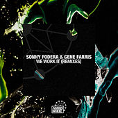 We Work It (Remixes) by Sonny Fodera