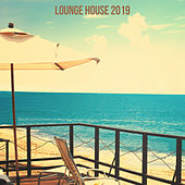 Lounge House 2019 - EP de Various Artists