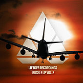 Liftoff Recordings: Buckle Up, Vol. 3 - EP von Various Artists