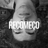Recomeço by 1Kilo