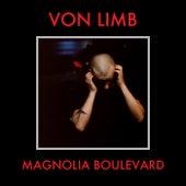 Magnolia Boulevard de Von Limb