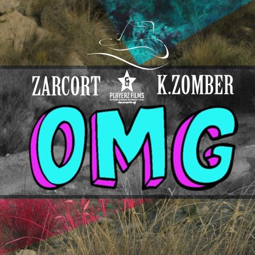 Oh My God de Kronno Zomber
