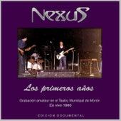 Los Primeros Años - En Vivo 1980 by Nexus