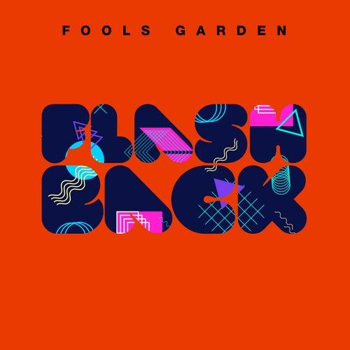 Flashback von Fools Garden