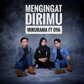 Mengingat Dirimu (feat. Oya) von Mikurama
