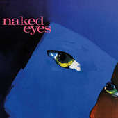Naked Eyes (2018 Remaster) by Naked Eyes