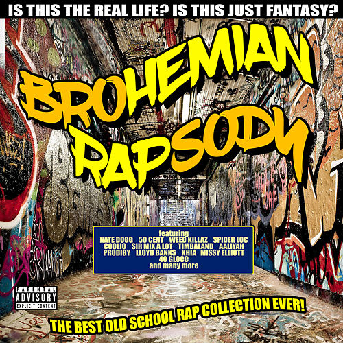 Brohemian Rapsody - The Best Old School Rap Collection Ever von Various Artists