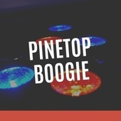Pinetop Boogie de Various Artists