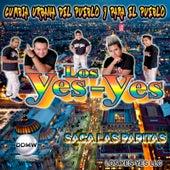 Saca las Papitas by Los Yes Yes