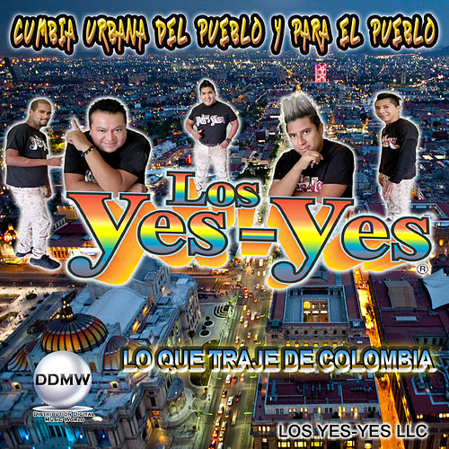 Lo Que Traje  de Colombia by Los Yes Yes