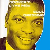 Soul Dressing von Booker T. & The MGs