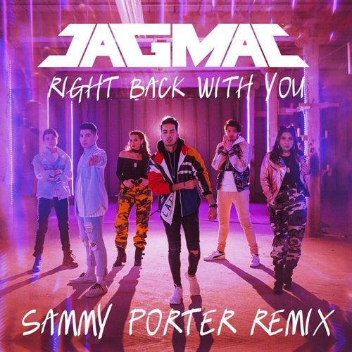 Right Back With You (Sammy Porter Remix) de Jagmac