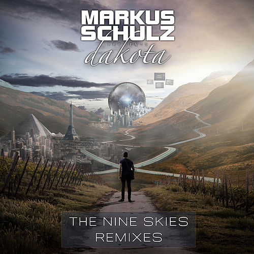 The Nine Skies Remixes by Markus Schulz