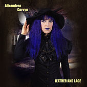 Leather and Lace by Alixandrea Corvyn