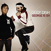 George Is On de Deep Dish