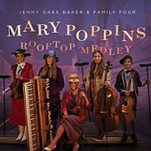 Mary Poppins Rooftop Medley by Jenny Oaks Baker