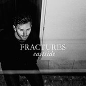 Eastside von The Fractures