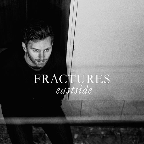 Eastside di The Fractures