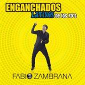 Enganchados Latinos de los 70s de Fabio Zambrana