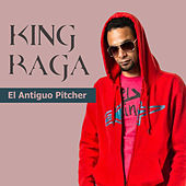 El Antiguo Pitcher de King Raga