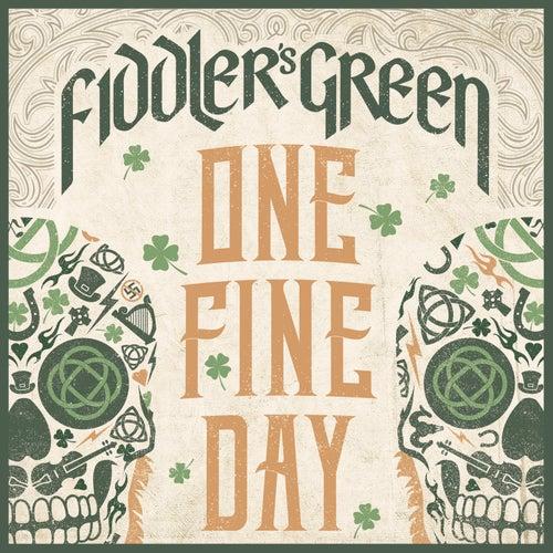One Fine Day von Fiddler's Green