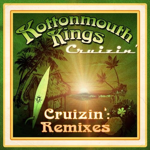 Cruizin' Remixes by Kottonmouth Kings
