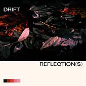 Reflection(s) de Drift