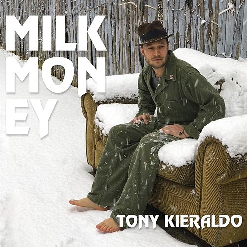 Milk Money de Tony Kieraldo
