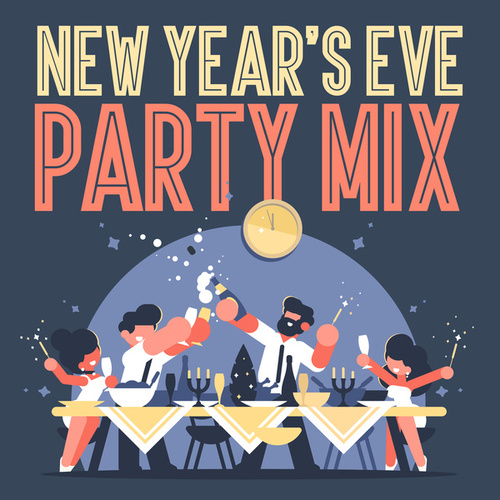New Year's Eve Party Mix von Various Artists