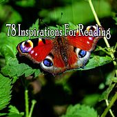 78 Inspirations For Reading by Classical Study Music (1)
