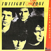 Twilight Zone by Golden Earring