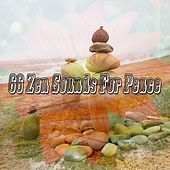 66 Zen Sounds For Peace von Lullabies for Deep Meditation