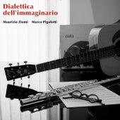 Dialettica dell'immaginario by Maurizio Ziomi