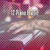 12 Piano Classic by Bossa Cafe en Ibiza