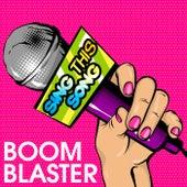 Sing This Song von BoomBlaster