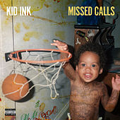 Missed Calls by Kid Ink