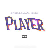 Player by DJ Prime Time