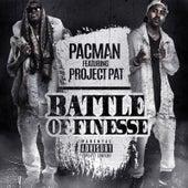 Battle of Finesse von Pacman
