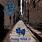 Swing with It by Blue Alley Cats