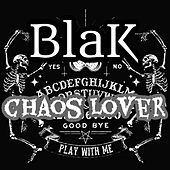 Chaos Lover by Blak