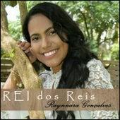 Rei dos Reis by Raynnara Gonçalves