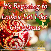 It's Beginning to Look A Lot Like Christmas von Various Artists