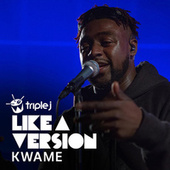 Alright (triple j Like A Version) di Kwame