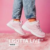 I Gotta Live de Wande