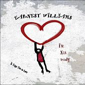 I'm Not Ready by Earnest Williams